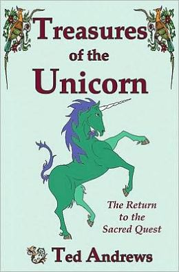 Treasures of the Unicorn: Return to the Sacred Quest