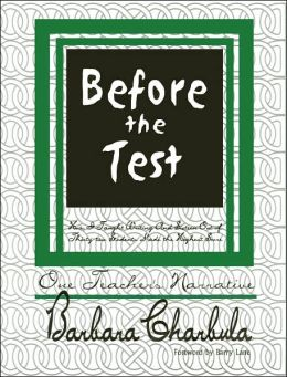 Before the Test: How I Taught Writing and Sixteen Out of Thirty-Two Students Made the Highest Score