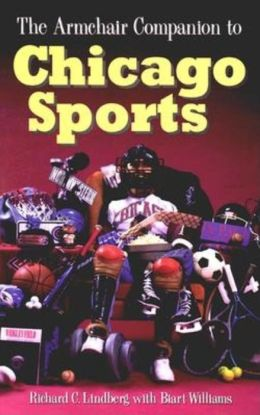 Armchair Companion to Chicago Sports