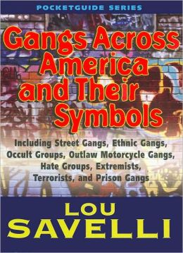 Gangs Across America and their Symbols (Pocketguide Series)