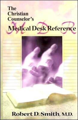 Christian Counselor's Medical Desk Reference