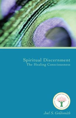 Spiritual Discernment: The Healing Consciousness