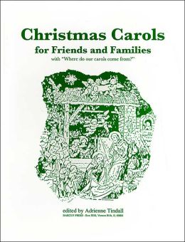 Christmas Carols for Friends & Families: With