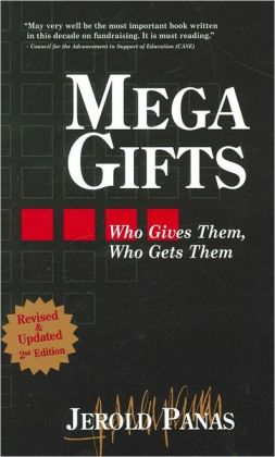 Mega Gifts: Who Gives Them, Who Gets Them?