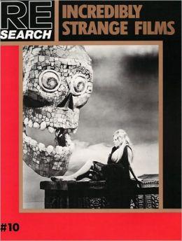 RE-Search No 10: Incredibly Strange Films