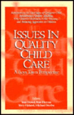 Issues in Quality Child Care: A Boys Town Perspective