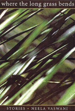 Where The Long Grass Bends: Stories