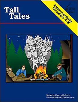 Tall Tales: Intermediate Grades 4-6