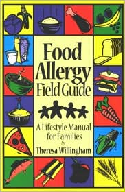 Food Allergy Field Guide: A Lifestyle Manual for Families