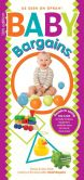 Book Cover Image. Title: Baby Bargains:  Secrets to Saving 20% to 50% on baby furniture, gear, clothes, strollers, maternity wear and much, much more!, Author: Denise Fields