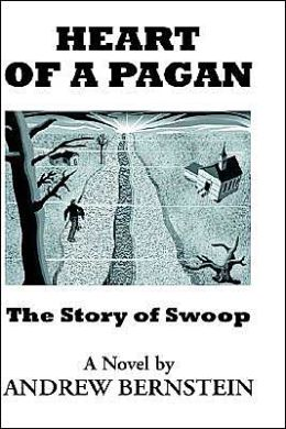 Heart of a Pagan: The Story of Swoop