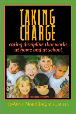 Taking Charge: Caring Discipline That Works at Home and at School
