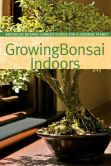 Book Cover Image. Title: Growing Bonsai Indoors, Author: Pat Lucke Morris