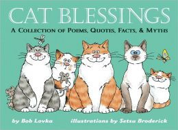 Cat Blessings: A Collection of Poems, Quotes, Facts and Myths