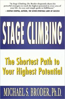 Stage Climbing: The Shortest Path to Your Highest Potential