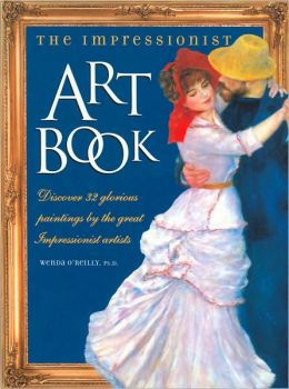 The Impressionist Art Book