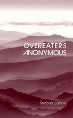 Overeaters Anonymous: Second Edition