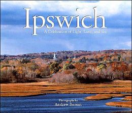 Ipswich: A Celebration of Light, Land, and Sea