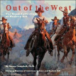 Out of the West: The Gund Collection of Western Art