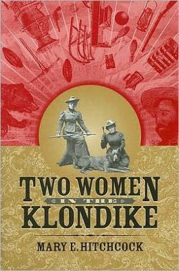 Two Women in the Klondike