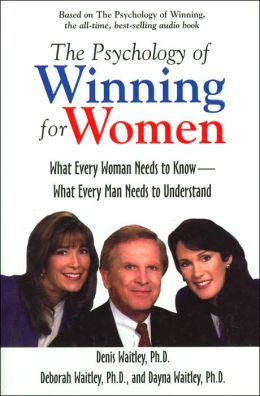 The Psychology of Winning for Women; What Every Woman Needs to Know; What Every Man Needs to Understand