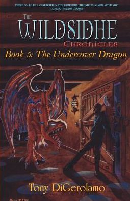 Wildsidhe Chronicles: The Undercover Dragon