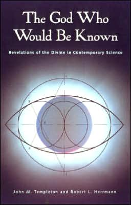 The God Who Would Be Known: Revelations of the Divine in Contemporary Science