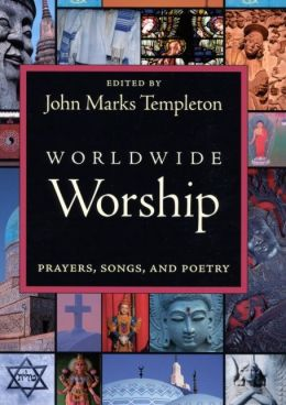 Worldwide Worship: Prayers, Songs and Poetry