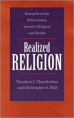 Realized Religion: Research on the Relationship Between Religion and Health