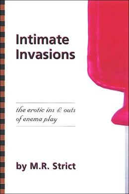 Intimate Invasion: The Erotic Ins and Outs of Enema Play