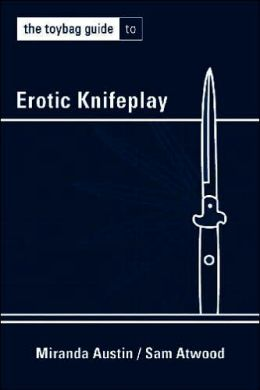 The Toybag Guide to Erotic Knifeplay