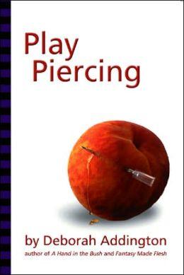Play Piercing