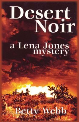 Desert Noir (Lena Jones Series #1)