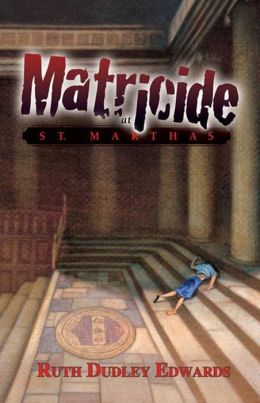 Matricide at St. Martha's (Robert Amiss Series #5)