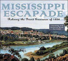 Mississippi Escapade