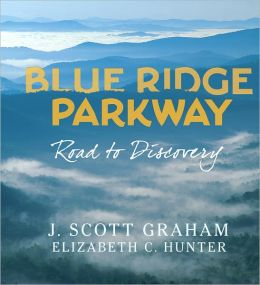 Blue Ridge Parkway: Road to Discovery