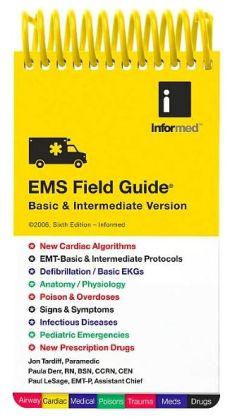 EMS Field Guide: Basic and Intermediate