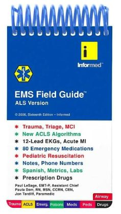EMS Field Guide ALS Version 16th edition