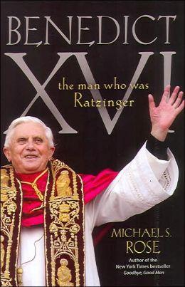Benedict XVI: The Man Who Was Ratzinger