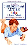 Children with Autism: A Parents' Guide