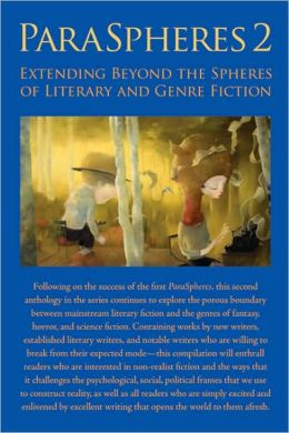 ParaSpheres 2: Extending Beyond the Spheres of Literary and Genre Fiction