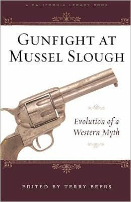 Gunfight at Mussel Slough: Five Versions of a Western Myth