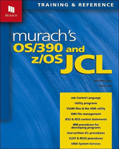 Ebook for oracle 10g free download Murach's OS/390 and z/OS JCL  by Raul Menendez in English 9781890774141