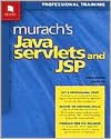 Murach's Java Servlets and JSP / With CD-ROM