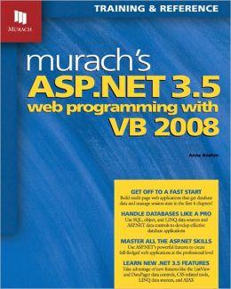 Murach's ASP.NET 3.5 Web Programming with VB 2008