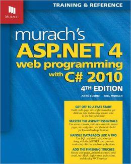 Murach's ASP. NET 4 Web Programming with C# 2010
