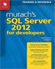 Book Cover Image. Title: Murach's SQL Server 2012 for Developers, Author: Bryan Syverson