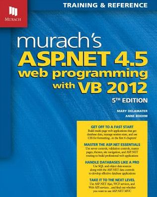 Murach's ASP.NET 4.5 Web Programming with VB 2012