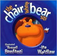 The Chair Where Bear Sits