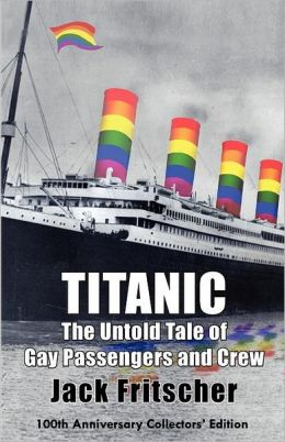 Titanic: The Untold Tale of Gay Passengers and Crew